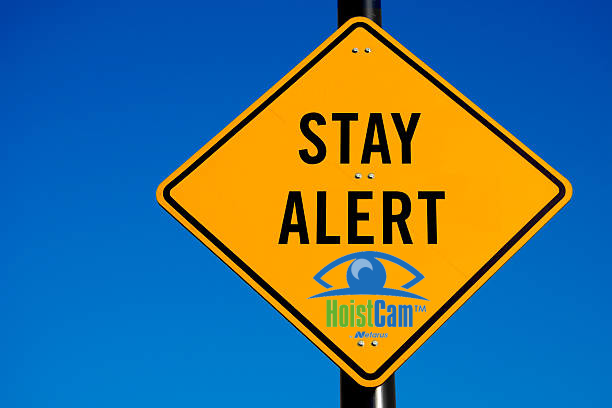 Stay Alert HoistCam Traffic Sign